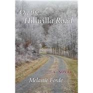 On the Hillwilla Road by Forde, Melanie, 9780990808930