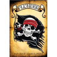 Plunder by Croce, Pat; Slutsky, Adam, 9781630268930