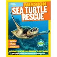 National Geographic Kids Mission: Sea Turtle Rescue by Young, Karen Romano; Raven-Ellison, Daniel (CON), 9781426318931