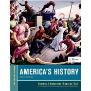 America's History, For the AP* Course by Henretta, James A.; Hinderaker, Eric; Edwards, Rebecca; Self, Robert O., 9781457628931
