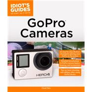 Idiot's Guides GoPro Cameras by Fahs, Chad, 9781615648931