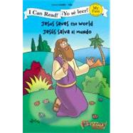 Jesus Saves the World / Jesús salva al mundo by Unknown, 9780310718932