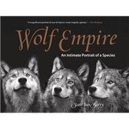 Wolf Empire by Barry, Scott Ian, 9781493018932