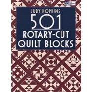501 Rotary-Cut Quilt Blocks by Hopkins, Judy, 9781564778932