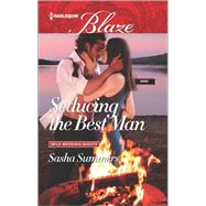 Seducing the Best Man by Summers, Sasha, 9780373798933