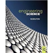 Engineering Science, 6th ed by Bolton; Bill, 9781138828933