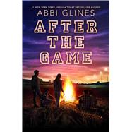 After the Game by Glines, Abbi, 9781481438933