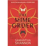 The Mime Order by Shannon, Samantha, 9781620408933
