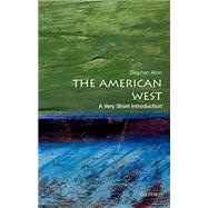 The American West: A Very Short Introduction by Aron, Stephen, 9780199858934