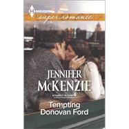 Tempting Donovan Ford by McKenzie, Jennifer, 9780373608935