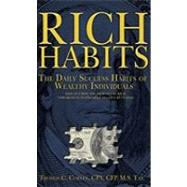 Rich Habits : The Daily Success Habits of Wealthy Individuals by Corley, Thomas C., 9781934938935