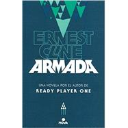 Armada/ Armed by Cline, Ernest, 9788466658935