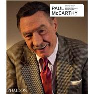 Paul McCarthy - Revised and Expanded Edition by McCarthy, Paul, 9780714868936