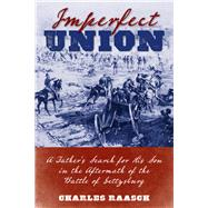 Imperfect Union by Raasch, Chuck, 9780811718936