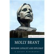 Molly Brant by Leavey, Peggy Dymond, 9781459728936