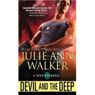 Devil and the Deep by Walker, Julie Ann, 9781492608936
