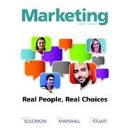Marketing Real People, Real Choices by Solomon, Michael R.; Marshall, Greg W.; Stuart, Elnora W., 9780132948937