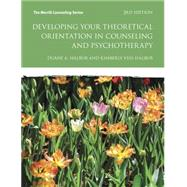 Developing Your Theoretical Orientation in Counseling and Psychotherapy by Halbur, Duane A.; Halbur, Kimberly Vess, 9780133488937
