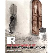 IR The New World of International Relations by Roskin, Michael G.; Berry, Nicholas O., 9780205998937