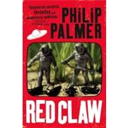 Red Claw by Palmer, Philip, 9780316018937