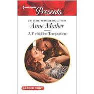 A Forbidden Temptation by Mather, Anne, 9780373138937