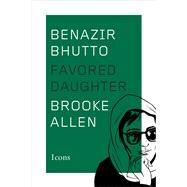 Benazir Bhutto by Allen, Brooke, 9780544648937