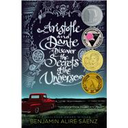 Aristotle and Dante Discover the Secrets of the Universe by Saenz, Benjamin Alire, 9781442408937