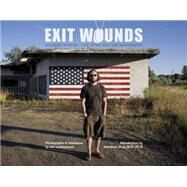 Exit Wounds by Lommasson, Jim; Shay, Jonathan, M.D., Ph.D., 9780764348938