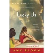 Lucky Us by BLOOM, AMY, 9780812978940