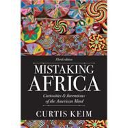 Mistaking Africa by Keim, Curtis A., 9780813348940