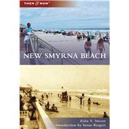 New Smyrna Beach, Florida by Sweett, Zelia V.; Bergert, Susan, 9781467128940