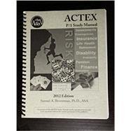ACTEX P/1 Study Manual - 2012 Edition by Broverman, Samual, 9781566988940