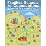 Families, Schools and Communities Together for Young Children by Couchenour, Donna; Chrisman, Kent, 9781133938941
