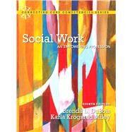 Social Work An Empowering Profession by DuBois, Brenda L.; Miley, Karla Krogsrud, 9780205848942