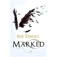 Marked by Tingey, Sue, 9781848668942