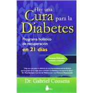 Hay una cura para la diabetes / There Is a Cure for Diabetes by Cousens, Gabriel, Dr., 9788478088942