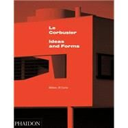 Le Corbusier by Curtis, William J R, 9780714868943