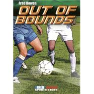 Out of Bounds by Bowen, Fred, 9781561458943