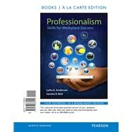Professionalism Skills for Workplace Success, Student Value Edition by Anderson, Lydia E.; Bolt, Sandra B., 9780133868944