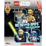 R2-D2 and C-3P0's Guide to the Galaxy (LEGO Star Wars) by Landers, Ace, 9780545948944