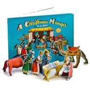 A Christmas Manger: A New Kind of Punch-out-and-play Book by Rey, H. A., 9780547238944