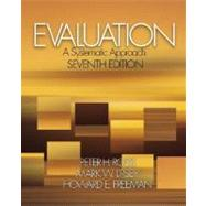 Evaluation : A Systematic Approach by Peter H. Rossi, 9780761908944