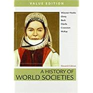 A History of World Societies Value, Combined Volume by Wiesner-Hanks, Merry E.; Buckley Ebrey, Patricia; Beck, Roger B.; Davila, Jerry; Crowston, Clare Haru; McKay, John P., 9781319058944