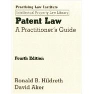 Patent Law by Hildreth, Ronald B.; Aker, David, 9781402418945