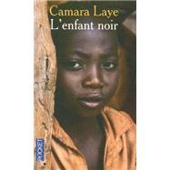 L'Enfant Noir: Prix Charles Veillon 1954, Roman by Laye, Camara, 9782266178945