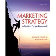 Marketing Strategy: A Decision-Focused Approach by Walker, Orville; Mullins, John, 9780078028946