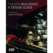 Theatre Buildings: A Design Guide by Association of British Theatre, 9780415548946