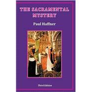 The Sacramental Mystery 9780852448946N