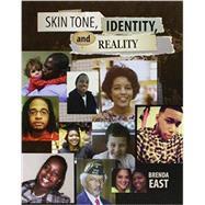 Skin Tone Identity and Reality