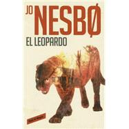 El leopardo / The leopard by Nesbo, Jo, 9788439728948